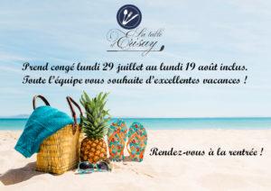 Vacances d'Été du 29/07 au 19/08 inclus